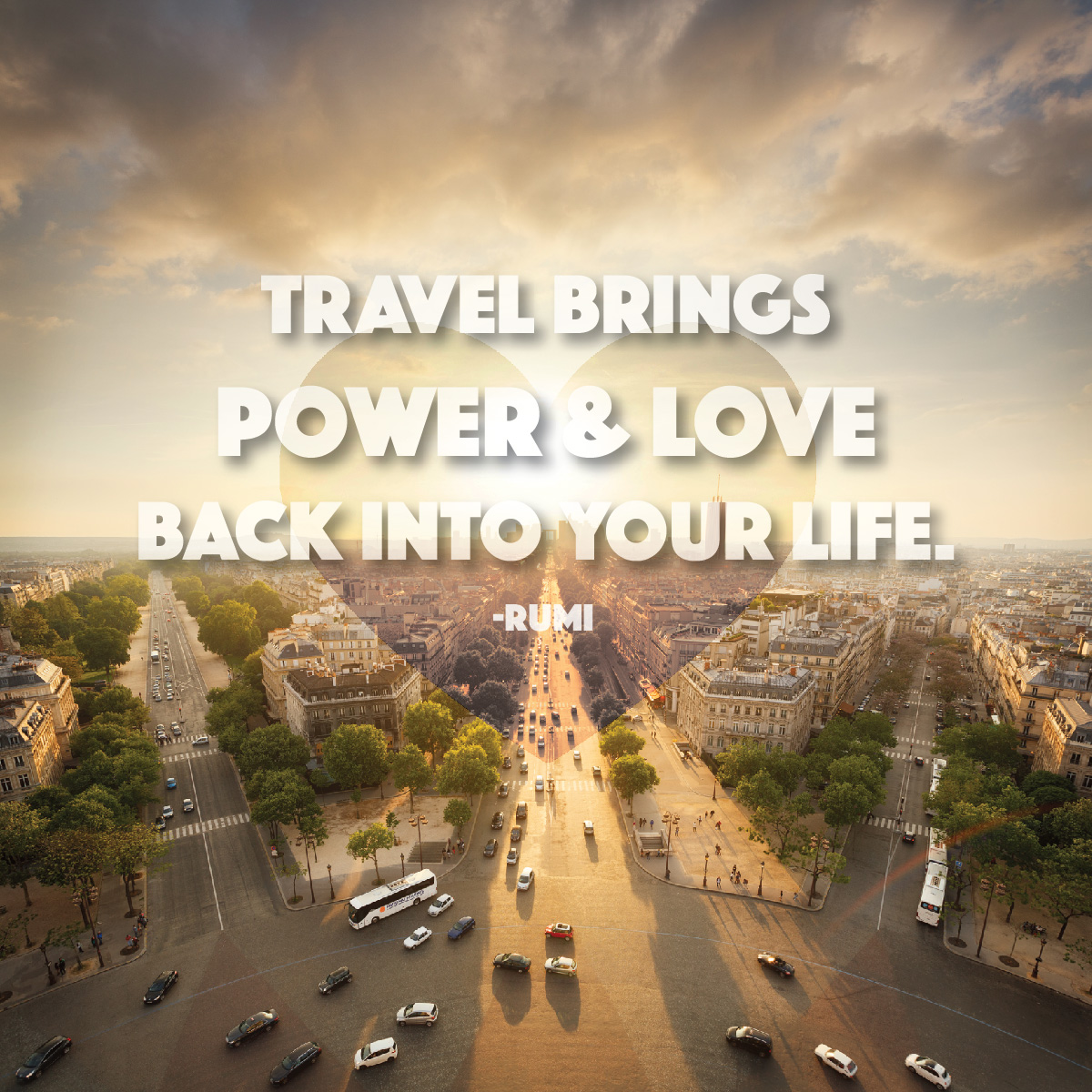Travel Quote: travel brings Power & love back into your life