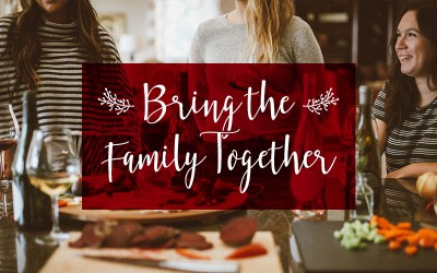 Bring the Family Together