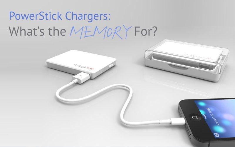 PowerStick with Memory