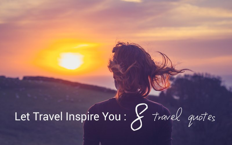 8 travel quotes