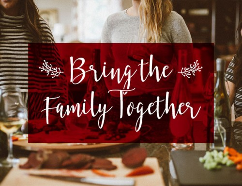 Products to Bring the Family Together